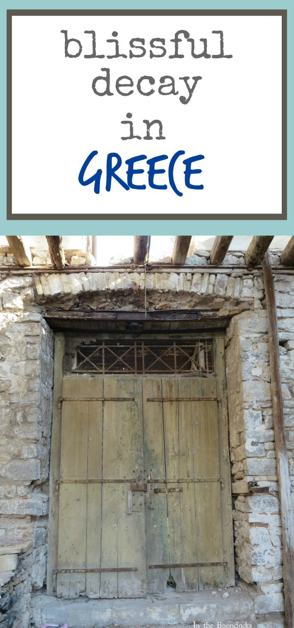 a photo essay of buildings in decay in Greece, weathered, distressed, and full of rust. #photography #photoessay #travel #greece #oldbuildings #decayedbuildings #rustybuildings #oldbuildings Blissful decay theboonsocksblog.com