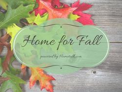 Home for Fall logo, Faking a Fall Vignette, www.theboondocksblog.com
