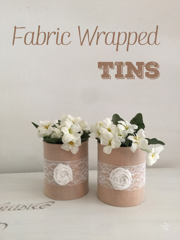 Fabric Wrapped Tins My Sweet Things Last Minute DIY Mother's Day Gifts www.theboondocksblog.com