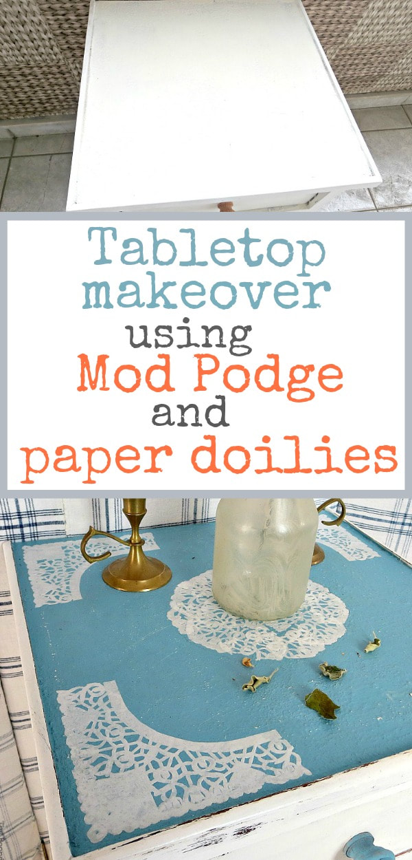 How to makeover a side table using chalky finish paint, paper doilies, and mod podge, #sidetablemakeover #furnituremakeover #modpodge #decoupagedfurniture #distressedfurniture #chalkyfinishpaintedfurniture #upcycledfurniture #repurposeddoily The Doily Top Side Table www.theboondocksblog.com