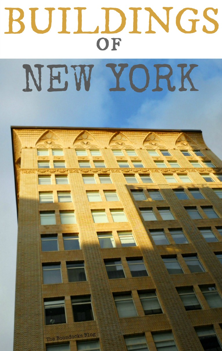 photo essay of the many buildings of New York, Buildings of New York www.theboondocksblog.com