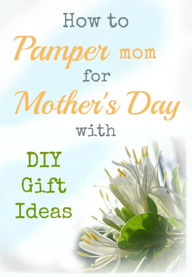 Do you want to pamper your mom for Mother's Day. I have lots of great DIY Gift ideas.#mothersday #mothersdaygifts #DIYgiftideas #mothersdayideas #mothersdaypampering #pamperedmom #giftsformom #handmadegifts #homemadegifts How to Pamper Mom for Mother's Day with DIY Gift Ideas www.theboondocksblog.com
