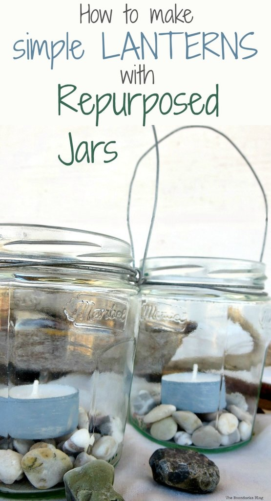 making tealight lanterns with repurposed jars and wire. #easycraft #repurposedjars #tealightlanterns #fastcraft #DIYlanternlights #wireproject How to make Simple Lanterns with Repurposed Jars, www.theboondocksblog.com