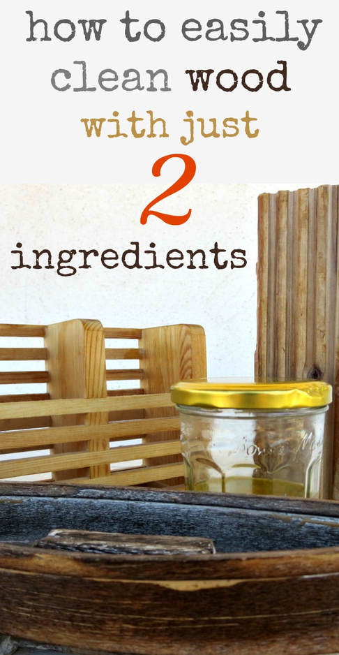 A mixture of oil and vinegar as a cleaner and rejuvenator of wood, How to Easily Clean Wood with Just 2 Ingredients, www.theboondocksblog.com