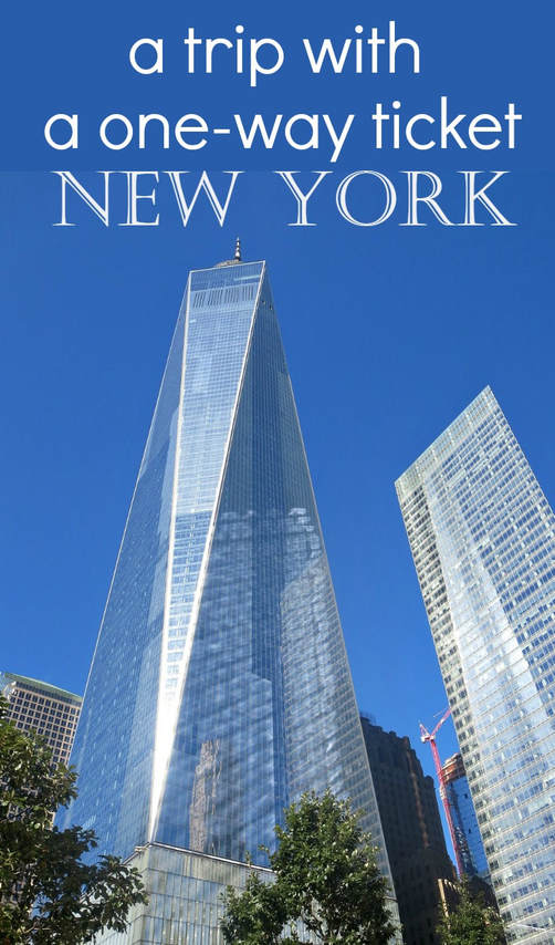 One World Trade Center and my one way ticket to New York, Why I blog and why I have moved to New York, A Trip with a One-Way Ticket - Fantastic Fifty www.theboondocksblog.com