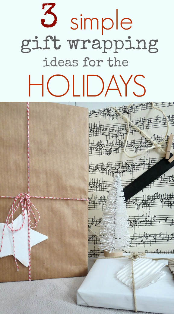 Using neutral wrapping paper you can change the look of your wrapped gifts, #giftwrappingideas #holidaygiftwrapping #neutralgiftwraps Three simple gift wrapping ideas for the Holidays, www.theboondocksblog.com