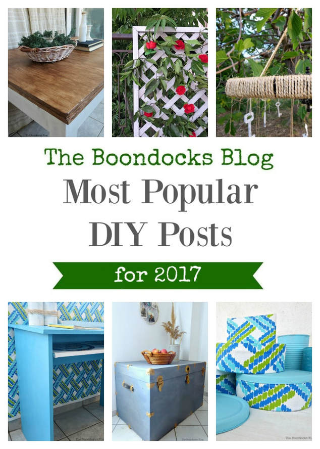 The most popular DIY posts for the Boondocks Blog, The Most Popular DIY Posts for 2017 www.theboondocksblog.com #Upcycling #repurposing #Furnituremakeovers #crafts