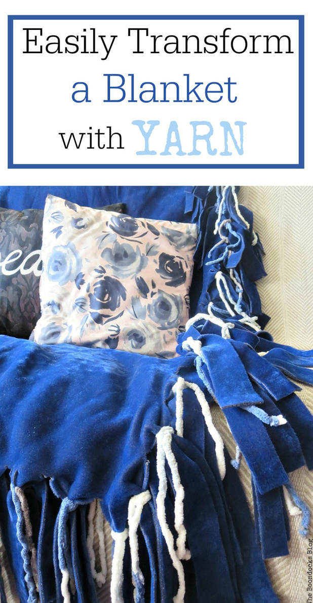 By using yarn and just cutting the edges of a blanket you too can easily transform a plain old blanket into one that is fun and full of fringe. How to Easily Transform a Blanket with Yarn, #Upcycle #blanketmakeover #addingfringetoblanket #easycraftidea #cozyblanket www.theboondocksblog.com