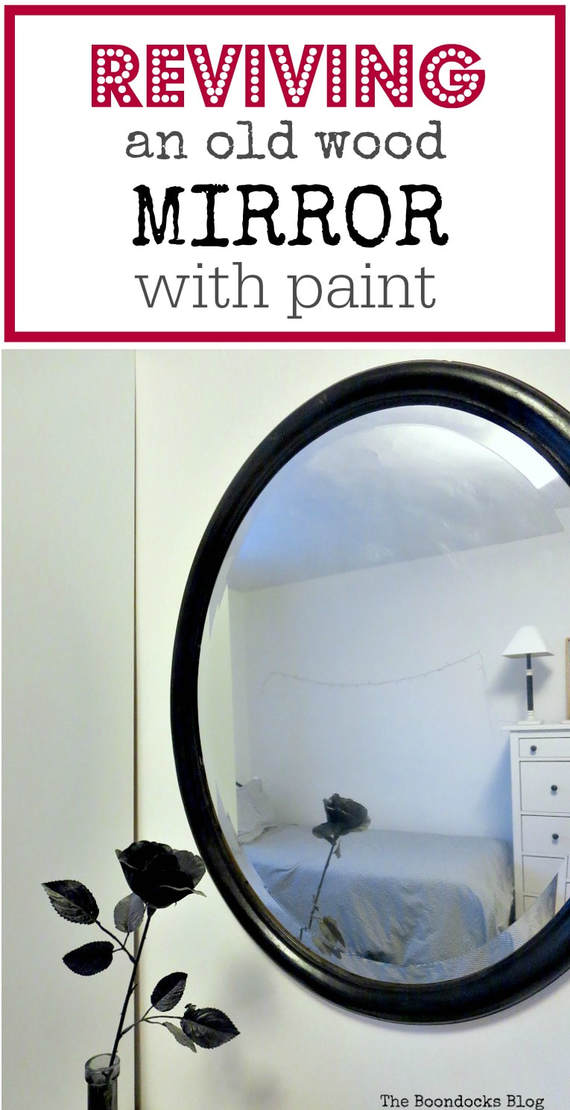 If you have an old wood mirror you can easily revive it with paint and make it easily look great for a bedroom. Part of the bedroom series. #Paintedmirror #EasyMirrorupcycle #BedroomMirror #BlackPaintedMirror How to Revive an Old Wood Mirror with Paint www.theboondocksblog.com