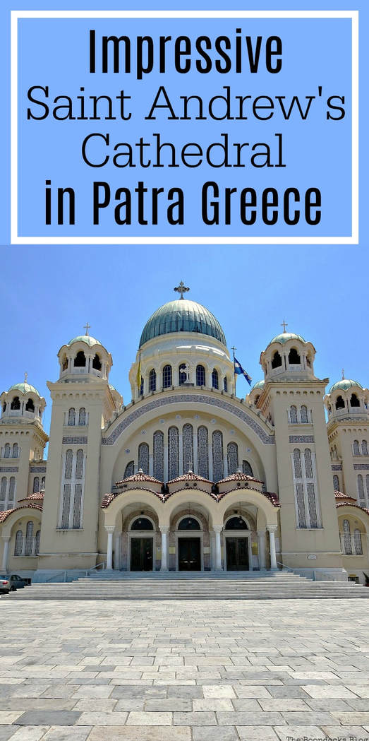 Photo Essay of the largest church in Greece and the Balkans, Saint Andrew's Cathedral in Patra Greece, #Architecture #GreekCathedral #Basilica #ChurchDomes #Outdoorcourtyard #Photography #Photoessay, A Spotlight on Impressive Saint Andrew's Cathedral, www.theboondocksblog.com