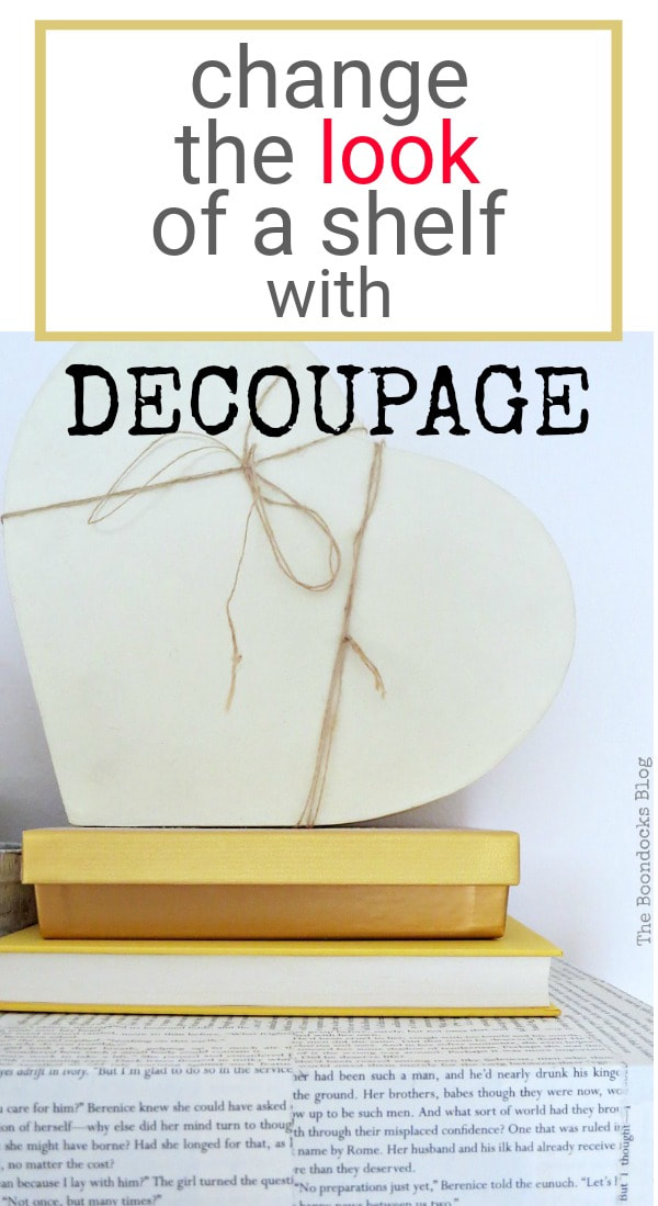 Changing the look of a shelf with decoupage, #IkeaLackwallshelf #Modpodge #Decoupageproject #Shelftransformation #Newlookfordarkshelf #Bookpageideas #easyDIYproject How to Change the Look of a Shelf with Book Pages www.theboondocksblog.com