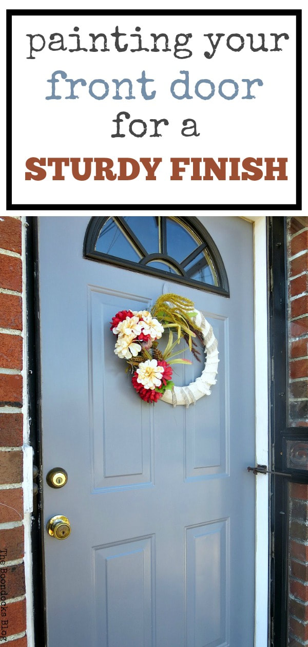 Front door painted in Salem Grey Americana Deco Curb Appeal paint, #frontdoor #painteddoor #curbappeal #DIYproject #easypaintjob How to Paint your Front Door for a Sturdy Finish www.theboondocksblog.com