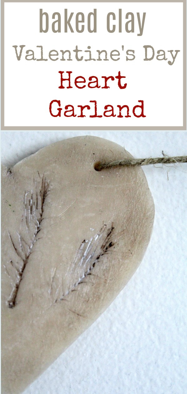Using baked clay and twine to create a neutral heart garland for Valentine's Day #farmhouse #neutraldecor #minimalism #bakedclay #Simplecraft #DIYHeartGarland #Valentine'sDayCraft #ShabbyChic How to Make a Natural Clay Valentine's Heart Garland www.theboondocksblog.com