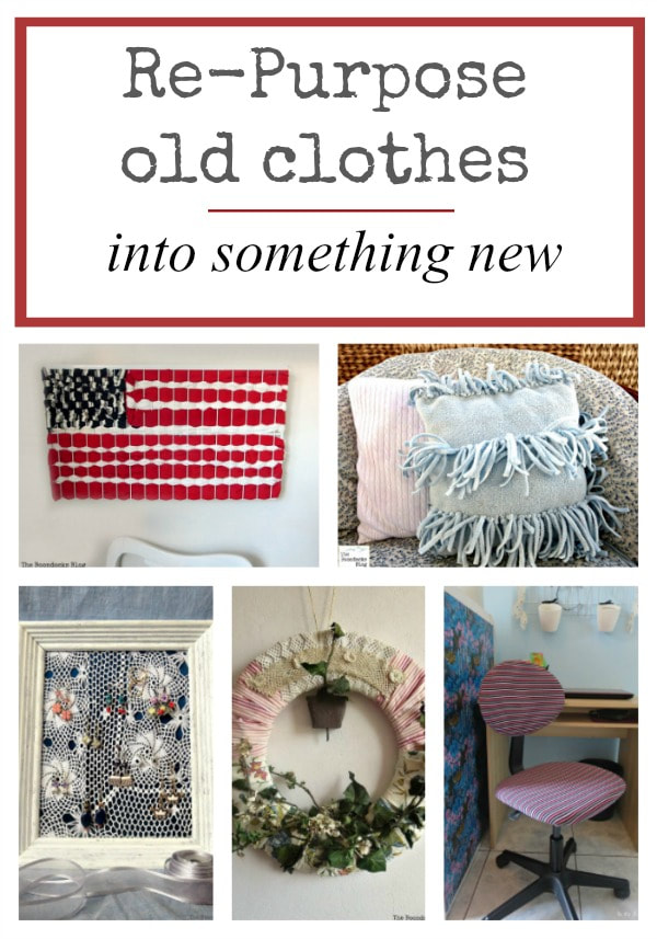 15 Ways to repurpose old clothing into something new, #pillows #wreaths #seatcovers #backpack #crafts #art #earringdisplay 15 Ways to Re-purpose Old Clothes into Something New www.theboondocksblog.com