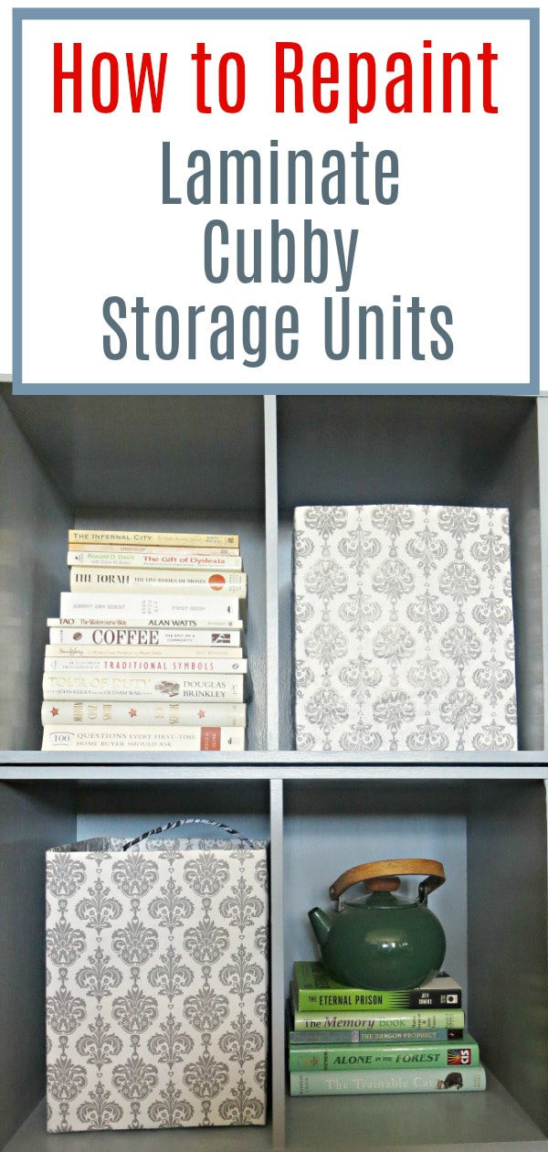A tutorial on how to paint laminate cubby storage units so they fit in with the rest of your decor, #DIY #Upcycle #laminatefurniture #furnituremakeover #furniture #paintedfurniture #storage #laminatecubbystorageunit #easytutorial How to Repaint Cubby Storage Units the Easy Way www.theboondocksblog.com